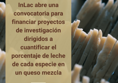 InLac busca una técnica que cuantifique la leche de diferentes especies contenidas en quesos de mezcla