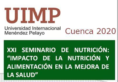 XXI SEMINARIO DE NUTRICIÓN. IMPACTO DE LA NUTRICIÓN Y ALIMENTACIÓN EN LA MEJORA DE LA SALUD