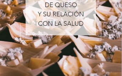 CONSUMO DE QUESO Y SU RELACIÓN CON LA SALUD